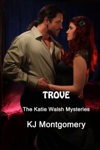 Trove, Katie Walsh Mysteries