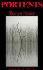 Portents, Amanda Ryder V.I. series, Shanyn Hosier